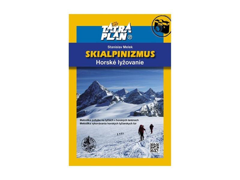 c683e8b0b670a Kniha Skialpinizmus 3. vydanie | Sportrysy.sk